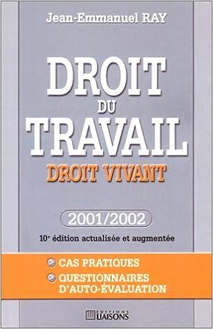 Lire un Droit du travail : Droit vivant - 2001/2002 epub, pdf