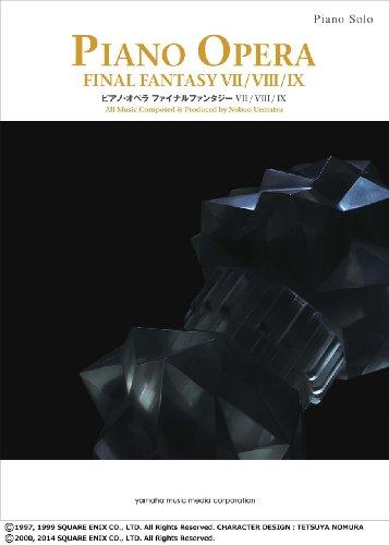 - Piano Opera Final Fantasy Ⅶ/Ⅷ/Ⅸ Score Book