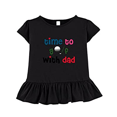 Time To Golf With Dad Toddler Girl Ruffle Fine Jersey T-Shirt Tee