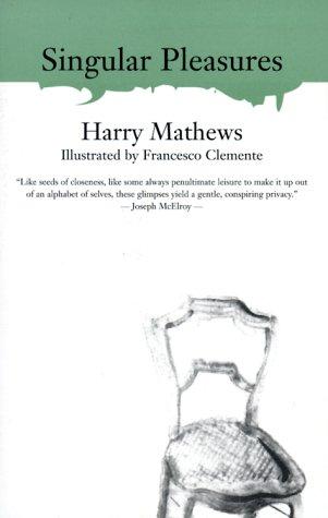 Singular Pleasures (American Literature (Dalkey Archive))