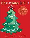 Christmas 1-2-3: Three Ingredient Holiday Recipes