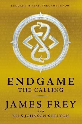 { [ THE CALLING (ENDGAME #01) ] } Frey, James ( AUTHOR ) Oct-07-2014 Hardcover
