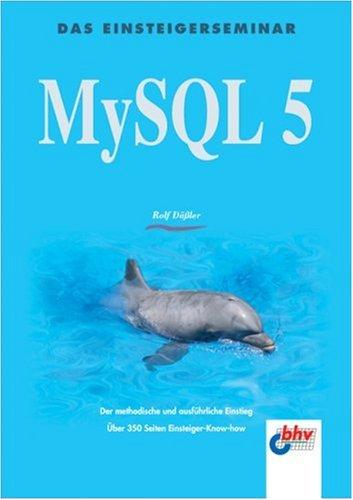 MySQL 5 Taschenbuch – 1. August 2005 Rolf Däßler 3826672925 Programmiersprachen MySQL 5; Einführung