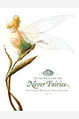 In the Realm of the Never Fairies: Secret World of Pixie Hollow, The (Disney Fairies) Capa dura