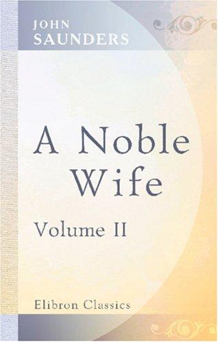A Noble Wife: Volume 2 pdf
