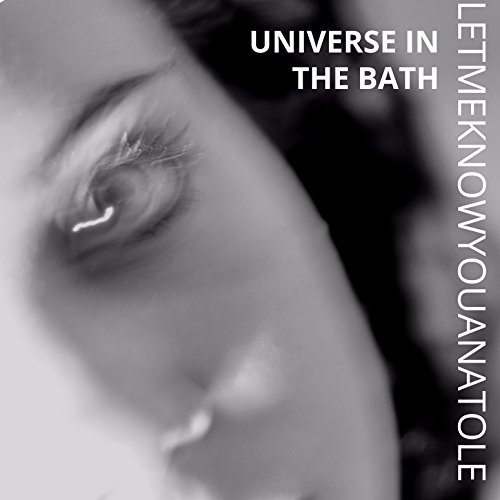 Universe in the Bath