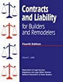 Contracts and Liability for Builders and Remodelers, Jaffe, David, 0867184108