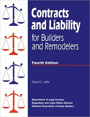 Contracts and Liability for Builders and Remodelers/With Disk