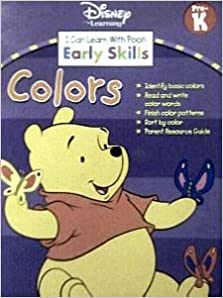 Early Skills ~ Colors (I Can Learn with Pooh Skills Workbooks)