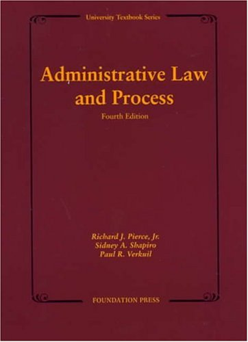 Administrative Law and Process (University Textbook) -