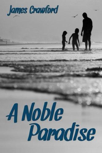 Read Online A Noble Paradise ebook