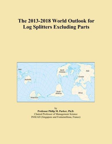 2013 2018 world outlook log splitters excluding parts
