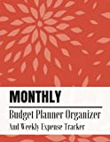 Monthly Budget Planner Organizer And Weekly Expense Tracker: Floral Japanese Style Design Personal Money Management With Calendar 2018-2019 Income ... Journal Planning Workbook
