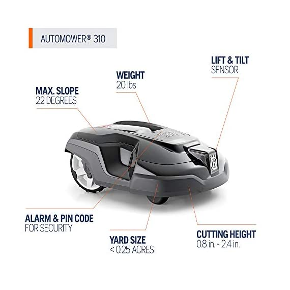 Husqvarna automower 310, robotic lawn mower 4 smart home meets smart lawn - manage your lawn with the touch of a button and maintain a yard your neighbor's will envy; the connect@home app allows you to set and adjust your automower's cutting schedule with ease (bluetooth connectivity works up to 100 ft) guided by hidden boundary wires, automower knows how to smartly maneuver around your yard and when to return to the charging station for a battery recharge quiet enough to run at night, you'll never have to worry about disturbing your neighbors again with noise or fumes