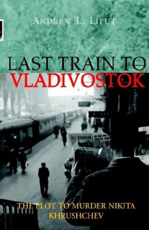 Last Train to Vladivostok