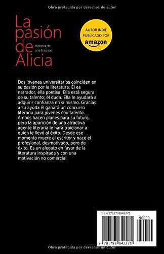 La pasión de Alicia: Historia de una traición