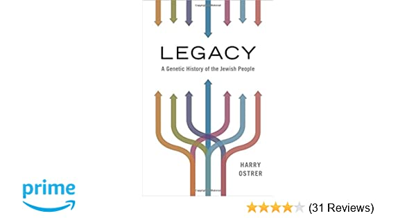 Legacy A Genetic History Of The Jewish People 0884520868698
