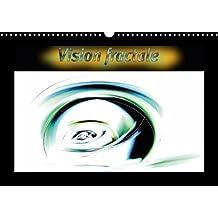 Vision Fractale 2018: Images Numeriques Fractales