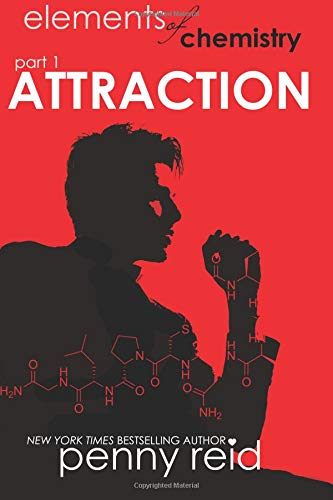 Read Online Attraction: Elements of Chemistry (Hypothesis) (Volume 1) PDF