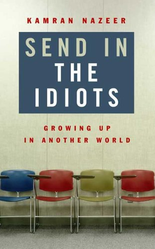 Send in the Idiots: Stories from the Other Side of Autism