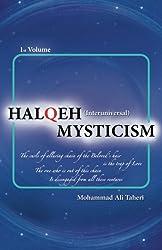 Halqeh Mysticism (Interuniversal Mysticism, Vol. 1)