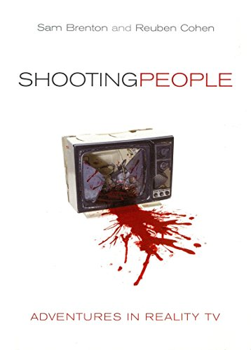 Shooting People: Adventures in Reality TV
