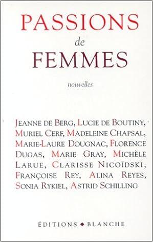Rapidshare téléchargement gratuit ebooks Passions de femmes 2911621034 by Jeanne de Berg,Lucie de Boutiny ePub