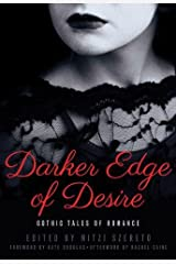 Darker Edge of Desire: Gothic Tales of Romance Paperback