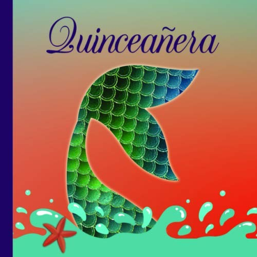 Quinceañera: A Guestbook with Faux Gold for an Under the Sea Themed Quinceanera -