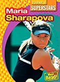 Maria Sharapova (Today's Superstars (Library))