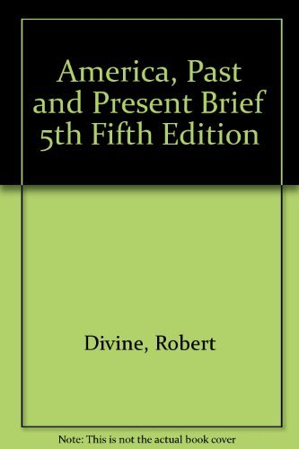 America, Past and Present Brief 5th Fifth Edition