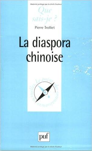 En ligne La diaspora Chinoise pdf, epub ebook