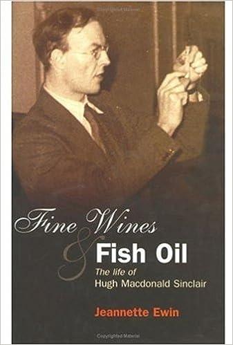 Read Fine Wines and Fish Oil: The Life of Hugh Macdonald Sinclair PDF, azw (Kindle), ePub, doc, mobi