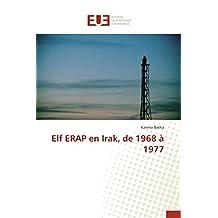 ELF ERAP EN IRAK  DE 1968 A 1977