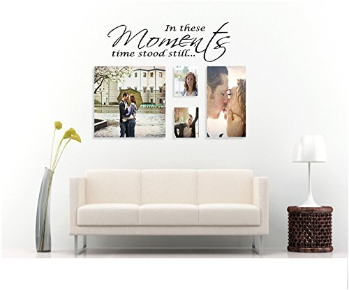 Moments Rub (Quote It! - In These Moments Time Stood Still Vinyl Wall Decals Quotes)