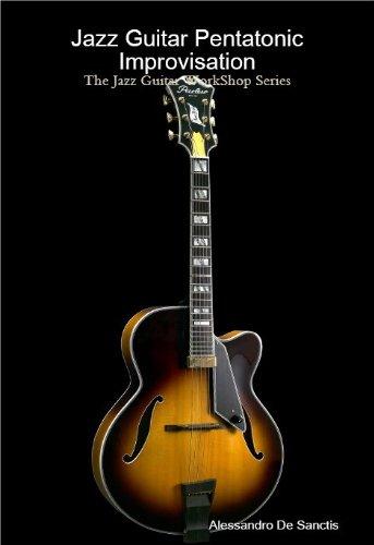 Series Shop Guitar (Jazz Guitar Pentatonic Improvisation (The Jazz Guitar Workshop Series))