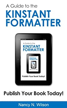 A Guide to the Kinstant Formatter by [Wilson, Nancy N]