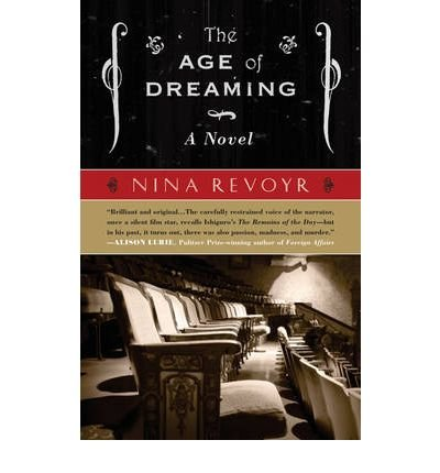 The Age of Dreaming (Paperback) - Common