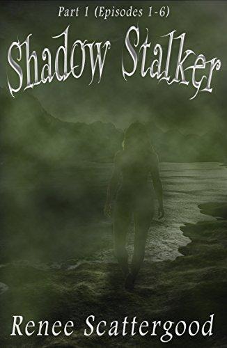 Shadow Stalker Part 1 (Episodes 1 - 6) (Shadow Stalker Bundles)