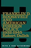 Franklin D. Roosevelt and American Foreign Policy, 1932-1945: With a New Afterword (Oxford Paperbacks)