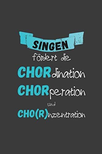 Singen fördert die Chordination: Liniertes DinA 5 Notizbuch für Musikerinnen und Musiker Musik Notizheft (German Edition)