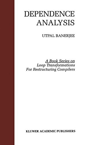 3: Dependence Analysis (Loop Transformation for Restructuring Compilers) by Brand: Springer