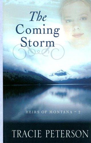 The Coming Storm: Heirs of Montana (Thorndike Press Large Print Christian Romance Series; Heirs of Montana) PDF