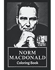 Norm Macdonald Coloring Book: Award Winning Norm Macdonald Designs For Adults and Kids (Stress Relief Activity, Birthday Gift)