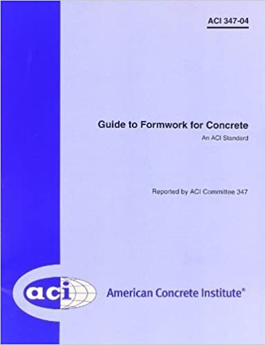 Book Guide to Formwork for Concrete by ACI Committee 347 (2004-01-01)