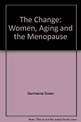 Change Women Ageing and the Menopause