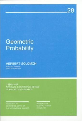 Geometric Probability (CBMS-NSF Regional Conference Series in Applied Mathematics)