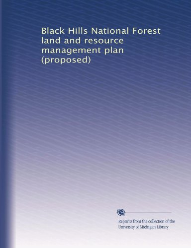 Black Hills National Forest land and resource management plan (proposed)