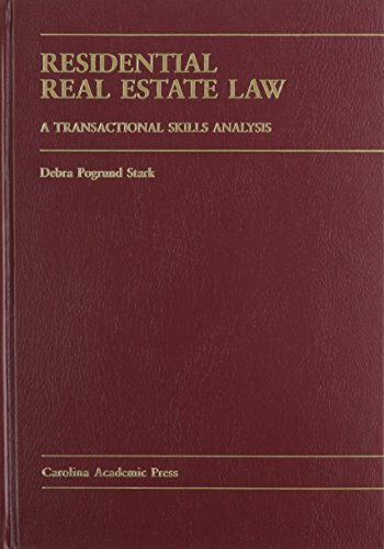 Residential Real Estate Law  A Transactional Skills Analysis