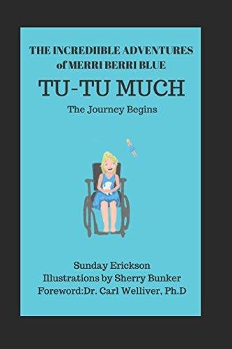 The Incredible Adventures of Merri Berri Blue: Tu-Tu Much